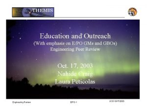 Education and Outreach With emphasis on EPO GMs