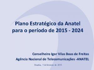 Plano Estratgico da Anatel para o perodo de