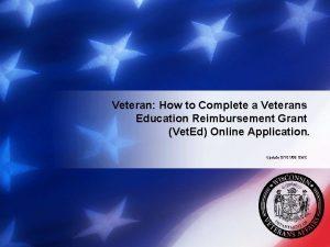 Veteran How to Complete a Veterans Education Reimbursement