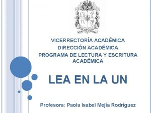 VICERRECTORA ACADMICA DIRECCIN ACADMICA PROGRAMA DE LECTURA Y