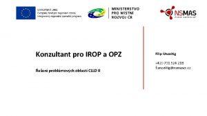 Konzultant pro IROP a OPZ een problmovch oblast