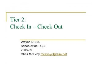 Tier 2 Check In Check Out Wayne RESA