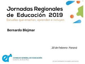Bernardo Blejmar 20 de Febrero Paran ESTUDIO BERNARDO