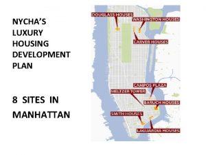 NYCHAS LUXURY HOUSING DEVELOPMENT PLAN 8 SITES IN
