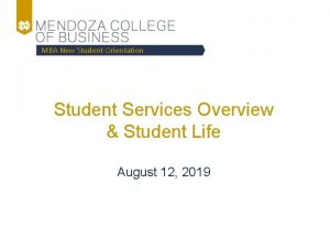 MBA New Student Orientation Student Services Overview Student