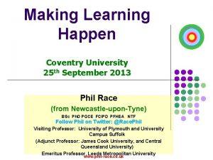 Making Learning Happen Coventry University 25 th September