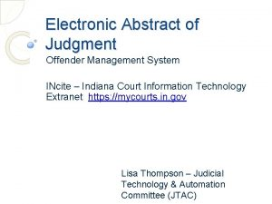 Electronic Abstract of Judgment Offender Management System INcite