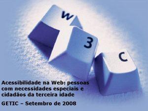 Acessibilidade na Web pessoas com necessidades especiais e