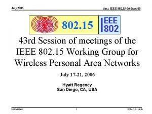 July 2006 doc IEEE 802 15 06 0