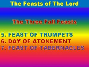 The Feasts of The Lord The Three Fall