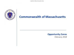 Draft for Policy Discussion Only Commonwealth of Massachusetts