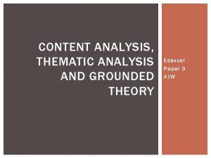 CONTENT ANALYSIS THEMATIC ANALYSIS AND GROUNDED THEORY Edexcel