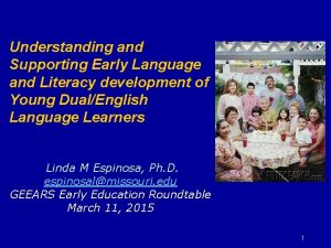 Understanding and Supporting Early Language and Literacy development