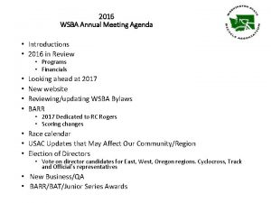 2016 WSBA Annual Meeting Agenda Introductions 2016 in