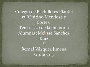 Colegio de Bachilleres Plantel 13 Quirino Mendoza y