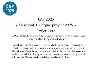 CAP 2025 Clermont Auvergne project 2025 Projet isite
