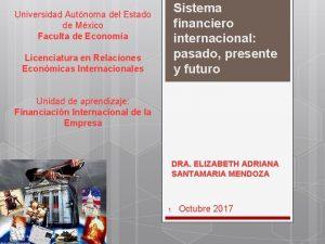 Sistema financiero internacional pasado presente y futuro Universidad