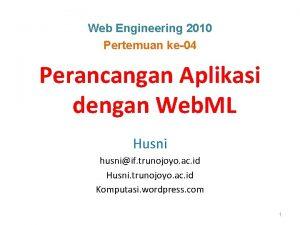 Web Engineering 2010 Pertemuan ke04 Perancangan Aplikasi dengan