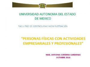 UNIVERSIDAD AUTONOMA DEL ESTADO DE MEXICO FACULTAD DE