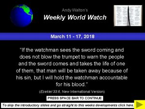 Andy Waltons Weekly World Watch March 11 17