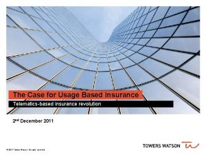 The Case for Usage Based Insurance Telematicsbased insurance