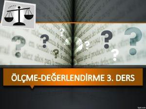 LMEDEERLENDRME 3 DERS LEK TRLER LEK lme aracn