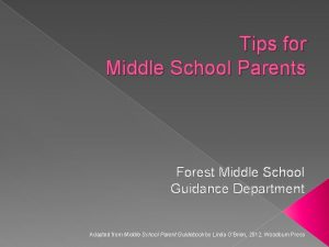 Tips for Middle School Parents Forest Middle School