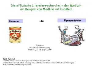 Die effiziente Literaturrecherche in der Medizin am Beispiel