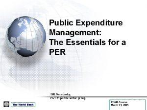 Public Expenditure Management The Essentials for a PER