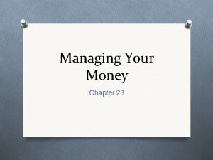 Managing Your Money Chapter 23 Your Income 21