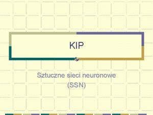 KIP Sztuczne sieci neuronowe SSN Sie neuronowa definicja
