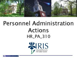 Personnel Administration Actions HRPA310 Personnel Administration Actions V