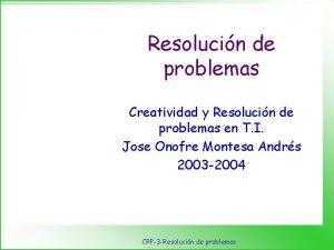 Resolucin de problemas Creatividad y Resolucin de problemas