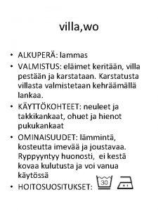 villa wo ALKUPER lammas VALMISTUS elimet keritn villa