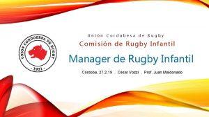 Unin Cordobesa de Rugby Comisin de Rugby Infantil