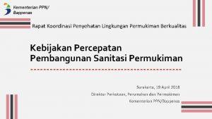 Kementerian PPN Bappenas Rapat Koordinasi Penyehatan Lingkungan Permukiman