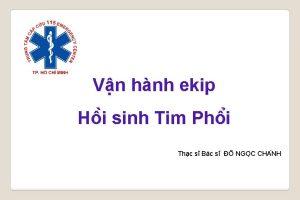 Vn hnh ekip H i sinh Tim Ph
