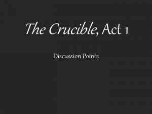 The Crucible Act 1 Discussion Points Char Tituba