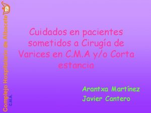 C M A Complejo Hospitalario de Albacete Cuidados