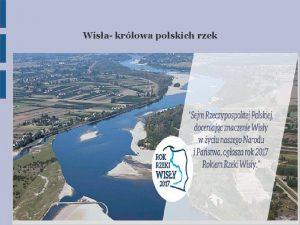 Wisa krlowa polskich rzek Wisa ac i ang