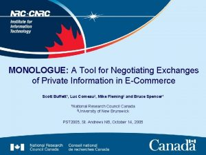 MONOLOGUE A Tool for Negotiating Exchanges of Private