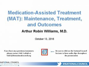 MedicationAssisted Treatment MAT Maintenance Treatment and Outcomes Arthur