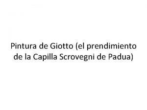 Pintura de Giotto el prendimiento de la Capilla