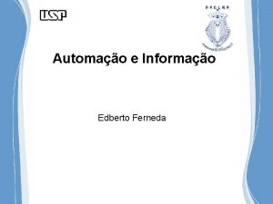 Automao e Informao Edberto Ferneda Automao de Bibliotecas