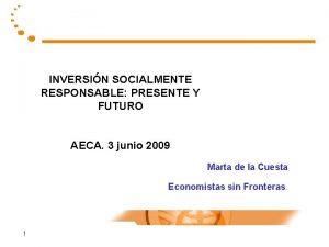 INVERSIN SOCIALMENTE RESPONSABLE PRESENTE Y FUTURO AECA 3