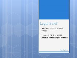 Legal Brief Thwaites v Canada Armed Forces 1993