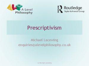 Prescriptivism Michael Lacewing enquiriesalevelphilosophy co uk c Michael
