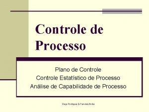 Controle de Processo Plano de Controle Estatstico de
