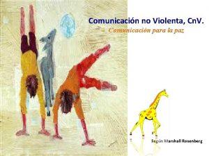 Comunicacin no Violenta Cn V Comunicacin para la