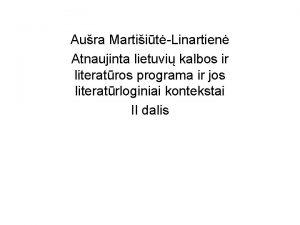 Aura Martiit Linartien Atnaujinta lietuvi kalbos ir literatros